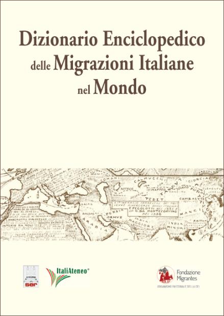 Il Dizionario Enciclopedico delle Migrazioni Italiane nel Mondo